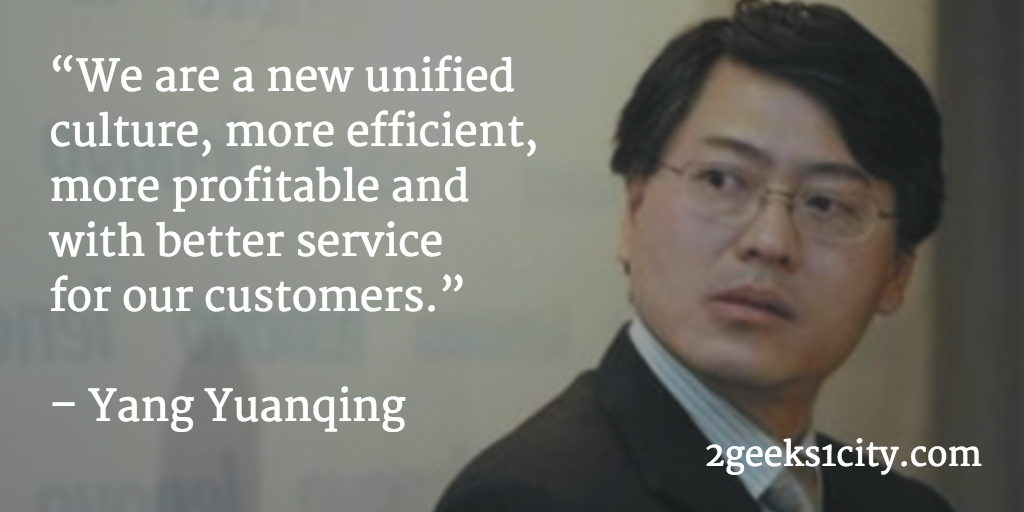 Yang Yuanqing quote. We are a new unified culture, more efficient, more profitable and with better service for our customers