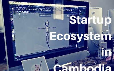 Startup Ecosystem in Cambodia, a young and emerging scene