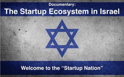 [Documental] El ecosistema startup en Israel