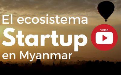 Myanmar lleva el ritmo de digitalización más rápido de la historia y va camino de convertirse en una potencia startup