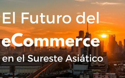 Cómo será el eCommerce en el Sureste Asiático dentro de 5 años [Echelon Bangkok 2017]